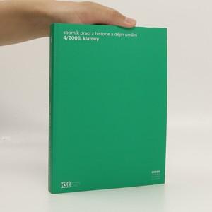 náhled knihy - Sborník prací z historie a dějin umění. 4