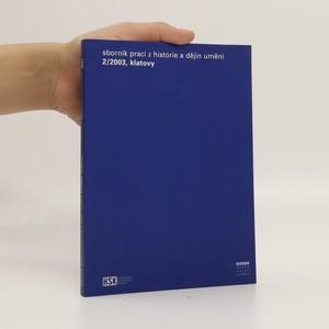 náhled knihy - Sborník prací z historie a dějin umění. 2
