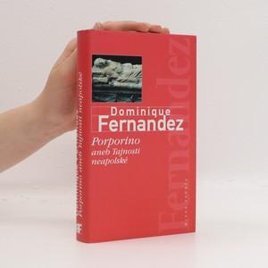 náhled knihy - Porporino, aneb, Tajnosti neapolské
