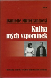 náhled knihy - Kniha mých vzpomínek. Vzpomínky manželky bývalého francouzského prezidenta