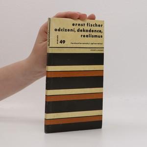 náhled knihy - Odcizení, dekadence, realismus