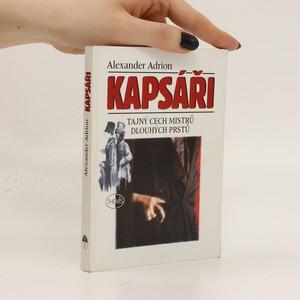 náhled knihy - Kapsáři : tajný cech mistrů dlouhých prstů