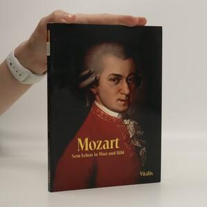 náhled knihy - Mozart. Sein Leben in Wort und Bild