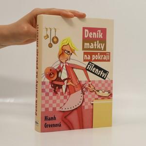 náhled knihy - Deník matky na pokraji šílenství