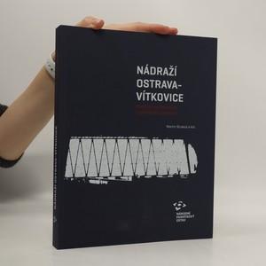 náhled knihy - Nádraží Ostrava - Vítkovice