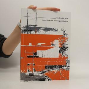 náhled knihy - Šedesátá léta v architektuře očima pamětníků
