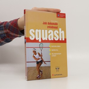 náhled knihy - Jak dokonale zvládnout squash