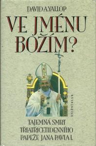 náhled knihy - Ve jménu Božím? Tajemná smrt třiatřicetidenního papeže Jana Pavla I.