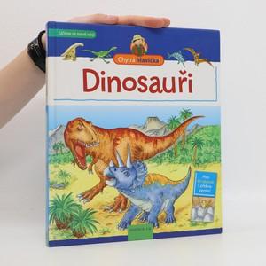 náhled knihy - Chytrá hlavička: Dinosauři (otevírací okénka)