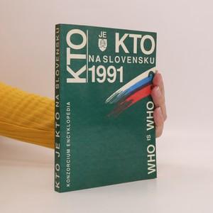 náhled knihy - Kto je kto na Slovensku 1991?