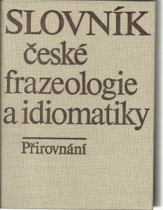 náhled knihy - Slovník české frazeologie a idiomatiky