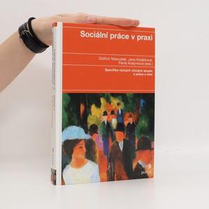 náhled knihy - Sociální práce v praxi : specifika různých cílových skupin a práce s nimi