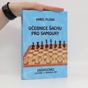 náhled knihy - Učebnice šachu pro samouky. Začátečníci : s historií a pravidly hry