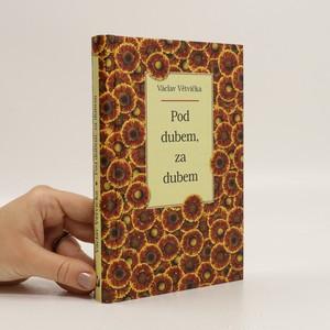náhled knihy - Pod dubem, za dubem