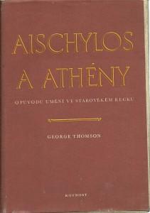 náhled knihy - Aischylos a Athény. O původu umění ve starověkém Řecku