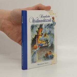 náhled knihy - Himmlische Weihnachtszeit