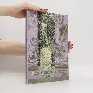 náhled knihy - Rakovnické pomníky v lesku a bídě