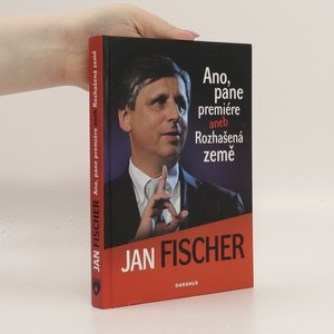 náhled knihy - Ano, pane premiére, aneb, Rozhašená země
