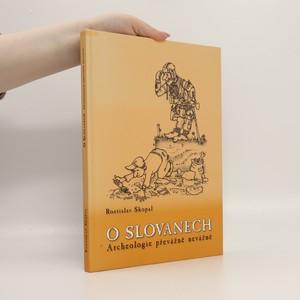 náhled knihy - O Slovanech : archeologie převážně nevážně