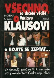 náhled knihy - Všechno, co chcete vědět o Václavu Klausovi a bojíte se zeptat...