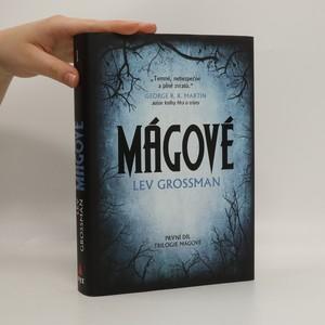 náhled knihy - Mágové (první díl trilogie)