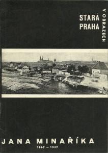 náhled knihy - Stará Praha v obrazech Jana Minaříka 1867 - 1937