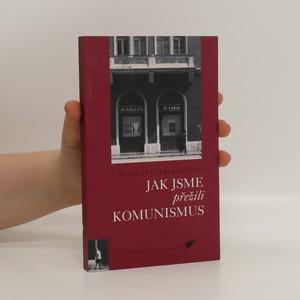 náhled knihy - Jak jsme přežili komunismus