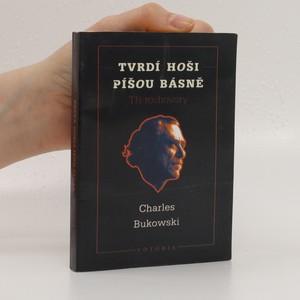 náhled knihy - Tvrdí hoši píšou básně : tři rozhovory