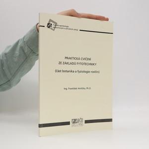 náhled knihy - Praktická cvičení ze základů fytotechniky (část botanika a fyziologie rostlin)