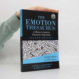 náhled knihy - The emotion thesaurus : a writer's guide to character expression