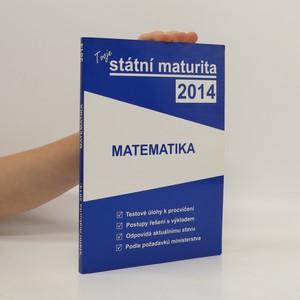 náhled knihy - Matematika - státní maturita 2014