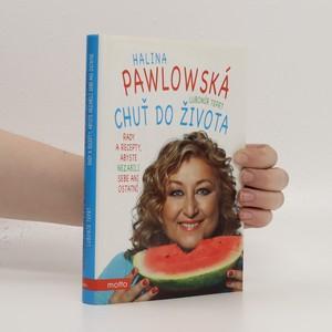 náhled knihy - Chuť do života : rady a recepty, abyste nezabili sebe ani ostatní