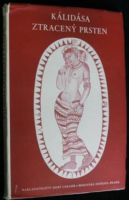 náhled knihy - Ztracený prsten : (Śakuntalá) : drama o předehře a sedmi dějstvích