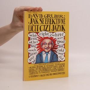 náhled knihy - Jak se rychle (efektivně) učit cizí jazyk. S vložkou v angličtině pro simultánní četbu
