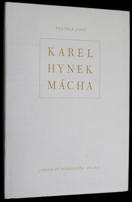 náhled knihy - Karel Hynek Mácha : Máchovská studie = Karel Hynek Mácha : Eine literarhistorische Studie