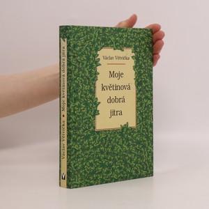 náhled knihy - Moje květinová dobrá jitra