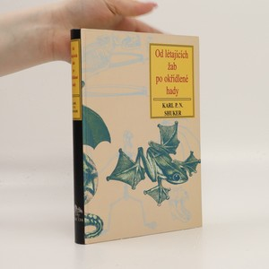 náhled knihy - Od létajících žab po okřídlené hady