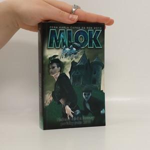 náhled knihy - Mlok : sbírka vítězných prací Ceny Karla Čapka za rok 2010