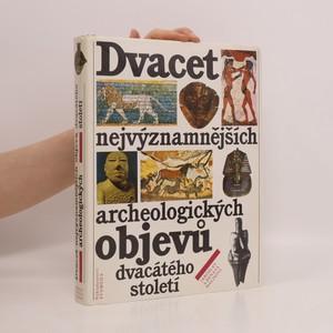 náhled knihy - Dvacet nejvýznamnějších archeologických objevů