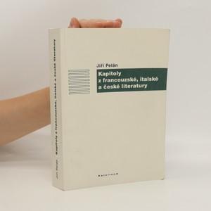 náhled knihy - Kapitoly z francouzské, italské a české literatury