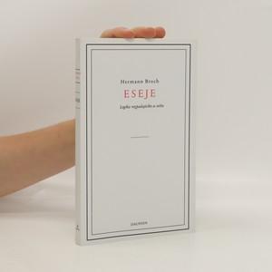náhled knihy - Eseje : logika rozpadajícího se světa