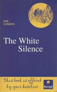 náhled knihy - The White Silence. Le Silence blanc