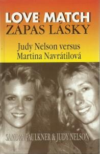 Love Match. Zápas lásky. Judy Nelson versus Martina Navrátilová