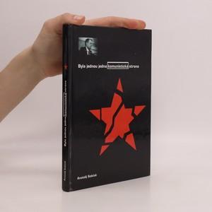 náhled knihy - Byla jednou jedna komunistická strana