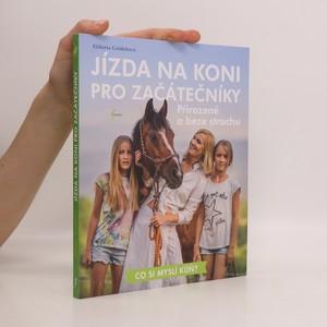 náhled knihy - Jízda na koni pro začátečníky : přirozeně a beze strachu