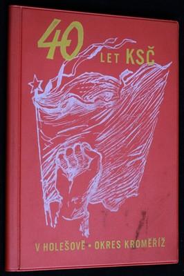 náhled knihy - 40 let KSČ v Holešově, okres Kroměříž