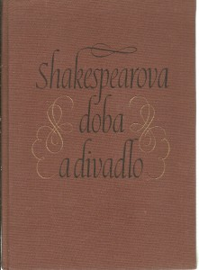 náhled knihy - Shakespearova doba a divadlo