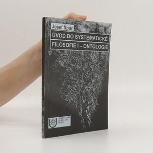 náhled knihy - Úvod do systematické filosofie. I, Ontologie