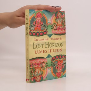 náhled knihy - Lost horizon : the classic tale of Shangri-La