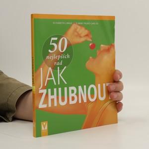 náhled knihy - 50 nejlepších rad, jak zhubnout